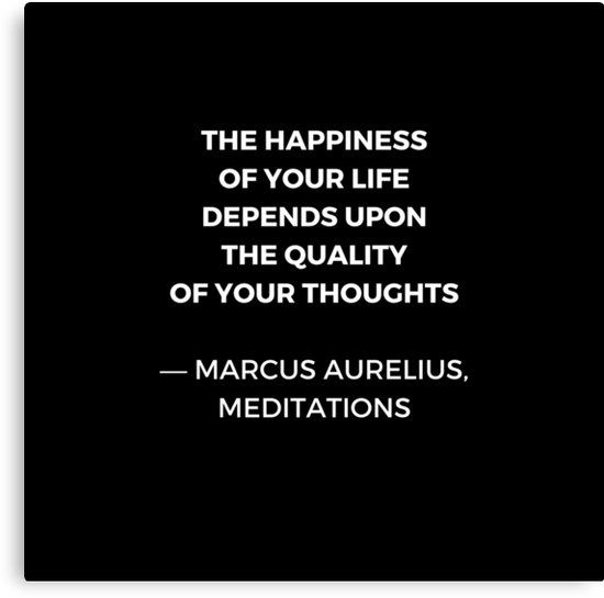 Stoic Wisdom Quotes – Marcus Aurelius Meditations – Happiness   Canvas Print