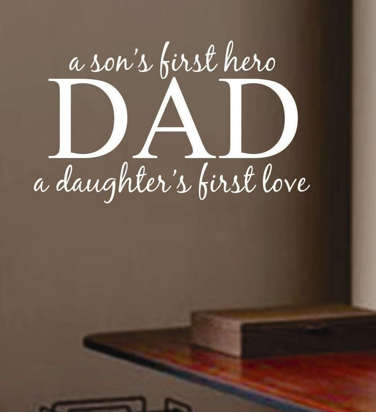 best father son quotes ideas father and son  dad son hero daughter love wall quotes vinyl lettering