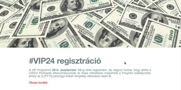A #VIP Programra 2014. szeptember 12-ig lehet regisztrálni, de nagyon fontos, hogy előtte a #CISCO Partnerek áttanulmányozzák és teljes mértékben megértsék a Program szabályzatát, amely az új [FY15] pénzügyi évben rengeteg változáson esett át.