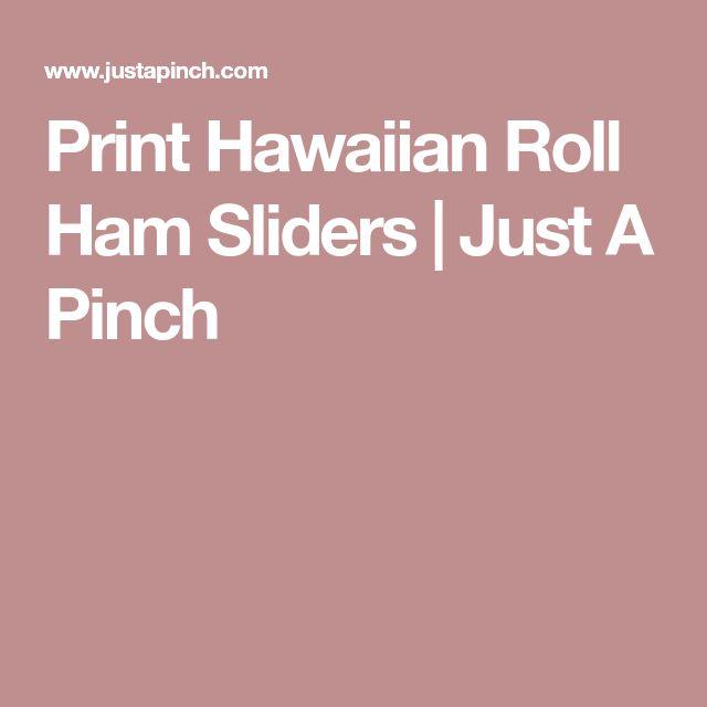 Print Hawaiian Roll Ham Sliders | Just A Pinch