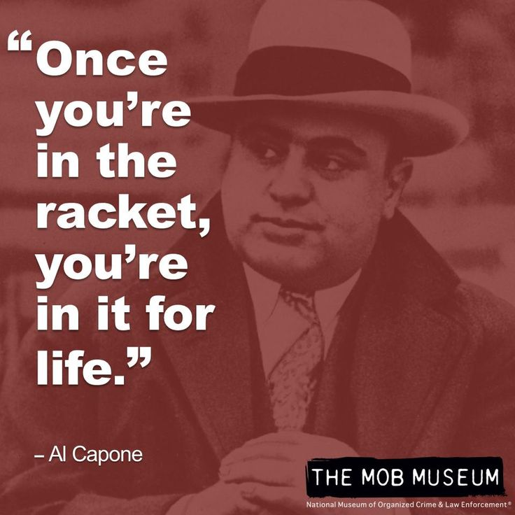 Mobster quote from Al Capone.