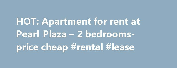 HOT: Apartment for rent at Pearl Plaza – 2 bedrooms- price cheap #rental #lease http://rental.nef2.com/hot-apartment-for-rent-at-pearl-plaza-2-bedrooms-price-cheap-rental-lease/  #cheap apartment for rent # HOT: Apartment for rent at Pearl Plaza 2 bedrooms- price cheap Pearl Plaza is located on two big streets of Dien Bien Phu and D1. It is very convenient for transportation, taking about 5 minutes to move into the city center and the districts 2,3, etc … Pearl Plaza Apartment has many…