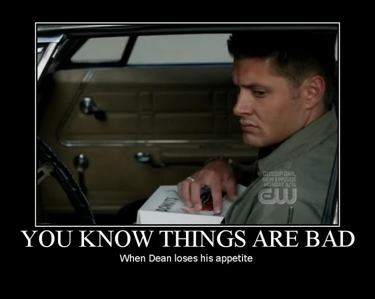 You know things are bad, when Dean loses his appetite. Dean Winchester. #Supernatural. Jensen Ackles #SPN #Winchesters