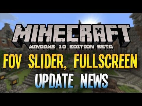 Minecraft Windows 10 Edition Beta Update News! - FOV Slider, Fullscreen Mode, and Servers! - http://dancedancenow.com/minecraft-lan-server/minecraft-windows-10-edition-beta-update-news-fov-slider-fullscreen-mode-and-servers/