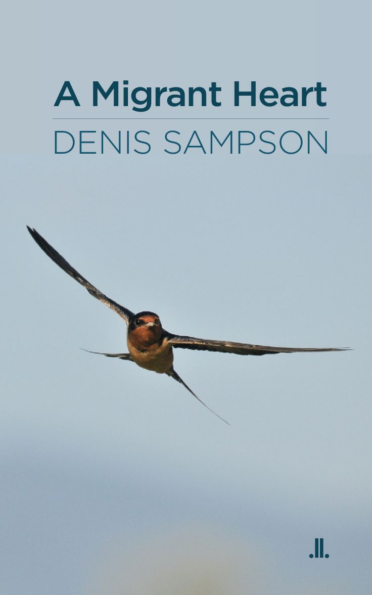 Denis Sampson's new book is the personal essay A Migrant Heart, published Sept 15, 2014.