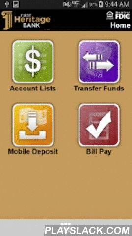 First Heritage Bank Mobile  Android App - playslack.com ,  With the First Heritage Bank Mobile App you can bank anywhere and anytime right from the convenience of your smartphone or tablet. With our mobile app you can safely and securely access account information, transfer funds, pay bills and deposit checks*. Customers must sign up for Online Banking to use this app.*Deposit check capability requires Bank approval.Keywords: First Heritage Bank, 1st Heritage Bank, 1HBank
