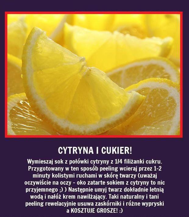 Czy wiecie, że z cytryny i cukru...