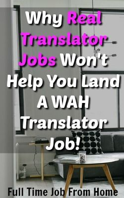 Learn Why RealTranslatorJobs Wont Help You Find A WAH Translator Job And