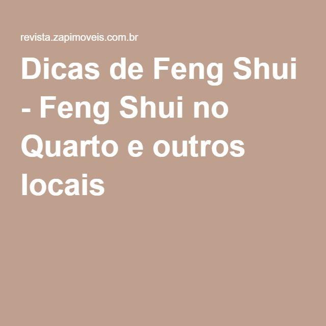 Dicas de Feng Shui - Feng Shui no Quarto e outros locais