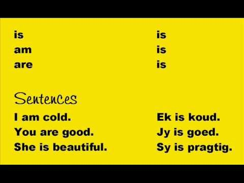 More youtube videos teaching common phrases in Afrikaans