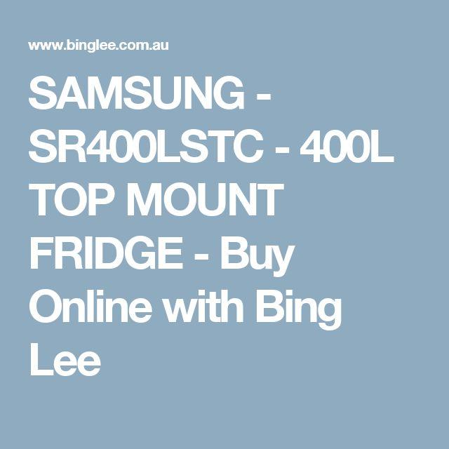 SAMSUNG - SR400LSTC - 400L TOP MOUNT FRIDGE - Buy Online with Bing Lee