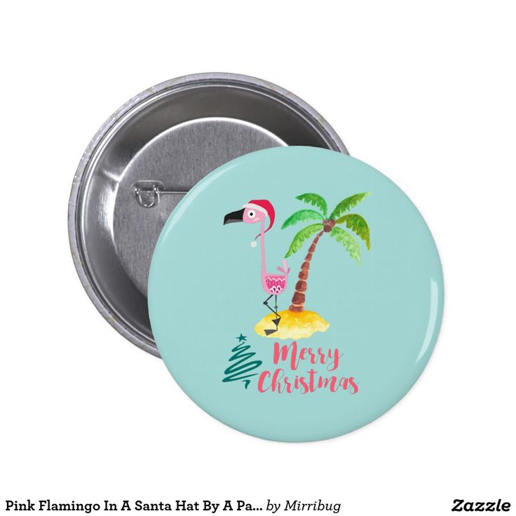 Pink Flamingo In A Santa Hat By A Palm Tree Xmas button badge
