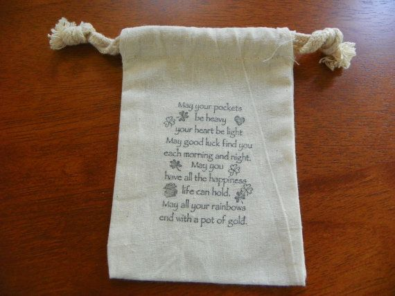 Irish blessing wedding favor bags on Etsy, $1.00 Fill them with chocolate gold coins!