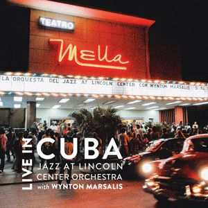 Jazz-at-Lincoln-Center-Orchestra-Live-in-Cuba-1-LJN