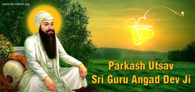 Prakash Utsav – Guru Angad Dev Ji