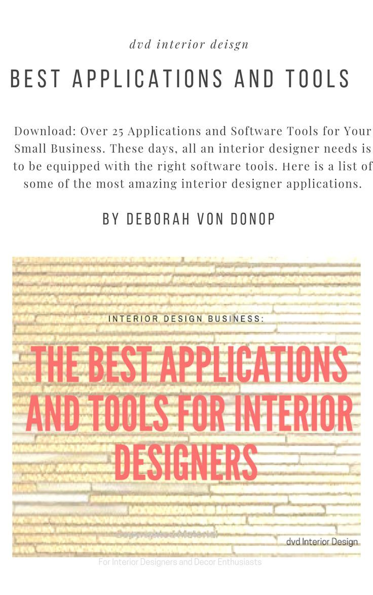 The Best Applications And Tools For Interior Designers Dvd Interior Design Interior Design Tools Interior Decorator Business Interior Design Business