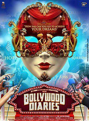Bollywood Diaries Hindi Movie Online - Raima Sen, Ashish Vidyarthi, Salim Diwan and Vineet Kumar Singh. Directed by K. D. Satyam. Music by Vipin Patwa. 2016 [UA] ENGLISH SUBTITLE