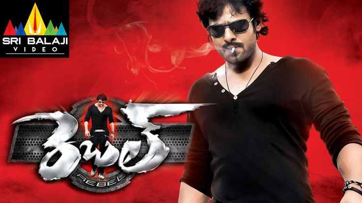 Rebel Telugu Full Movie | Prabhas, Tamannah, Deeksha Seth | Sri Balaji V...