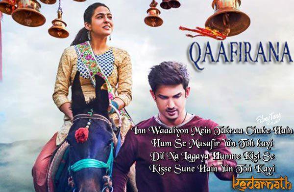 Qaafirana Lyrics Kedarnath Movie Song Sushant Singh Sara Ali Latest Bollywood Songs Movie Songs Songs
