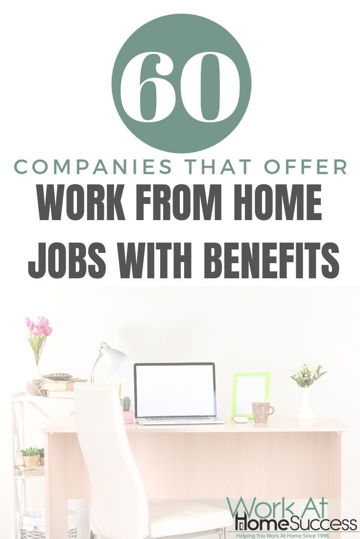 60 Telecommute Jobs With Benefits Online Jobs From Home Work