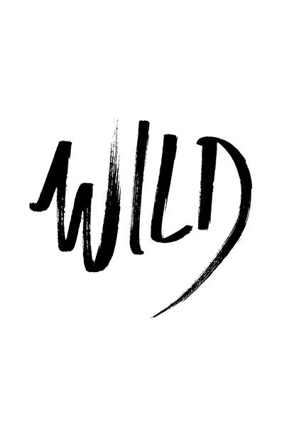 wild art print fonts type words words quotes typography
