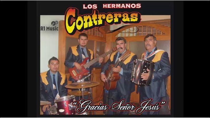 Los Hermanos Contreras - Gracias Señor Jesús