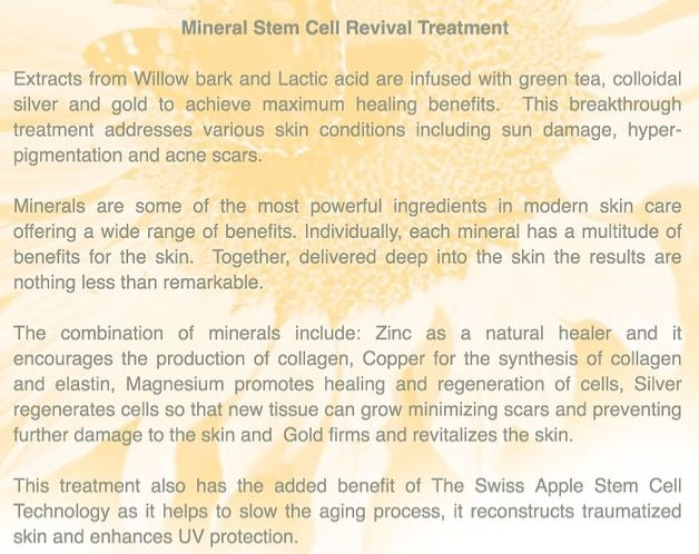 This breakthrough treatment contains willow bark, l-lactic acid, minerals and stem cells, it softens and heals hard, oxidized  scars (wrinkles) due to sun damage. Skin and stem-cells need to remain healthy to produce more collagen regularly. When Wrinkles are repaired, collagen flows and smooth skin glows, deep lines soften. ❤️