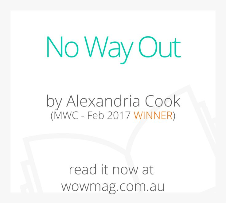 Congratulations Alexandria Cook, No Way Out is February's winning Story and you have won a $20 W.O.W OP SHOP Adelaide voucher & a $20 iTunes gift card. Read her story now at wowmag.com.au #wowfun