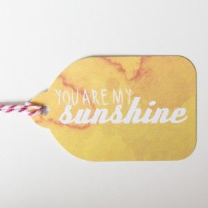 Rachel Kennedy Designs - you are my sunshine gift tag - Water Colour Tags