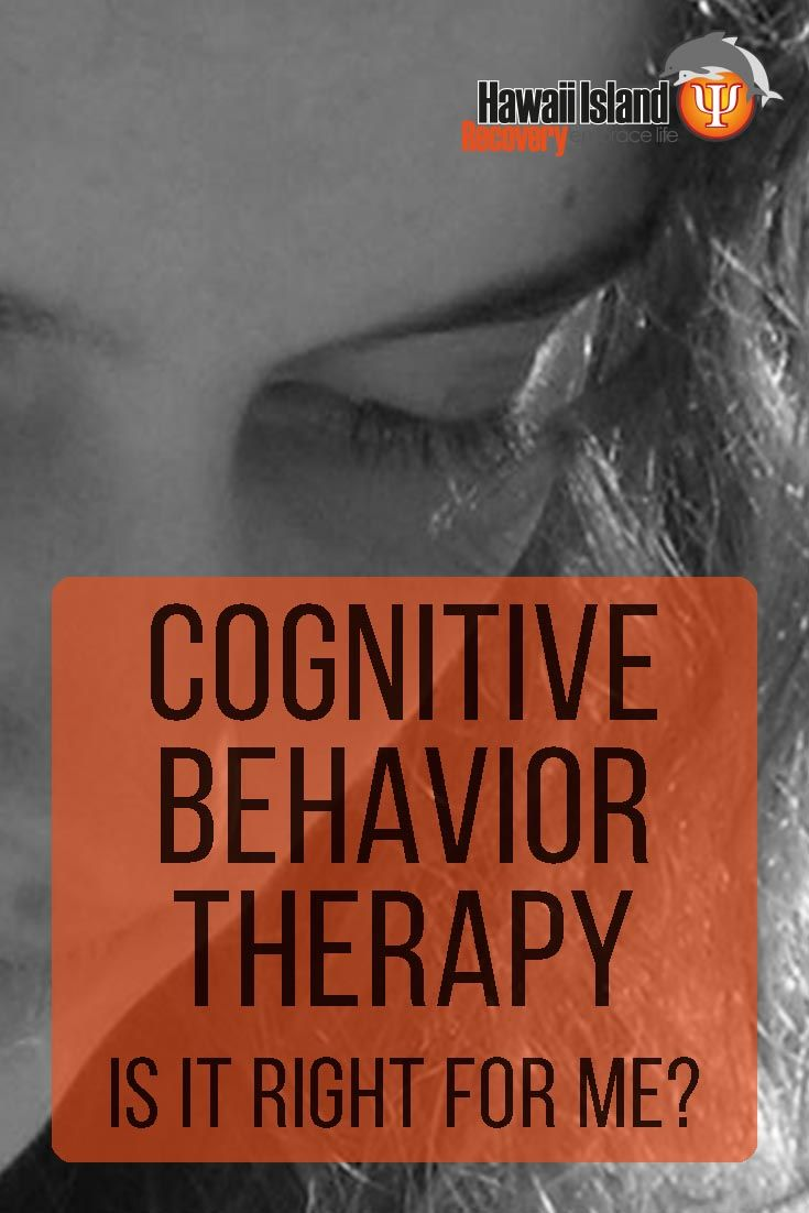 Is Cognitive Behavior Therapy right for me? Read on to learn what Cognitive Behavior Therapy is, whether or not it works, and if it's right for you. #addiction #recovery #hawaii