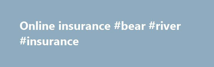 Online insurance #bear #river #insurance http://insurance.nef2.com/online-insurance-bear-river-insurance/  #online insurance # Why you need Travel Insurance An emergency abroad can be extremely expensive. If you have a problem abroad and need to be returned to the UK it could cost you thousands of pounds, unless you are adequately... Read more