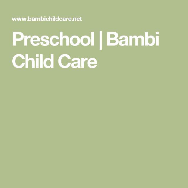 Preschool   Bambi Child Care