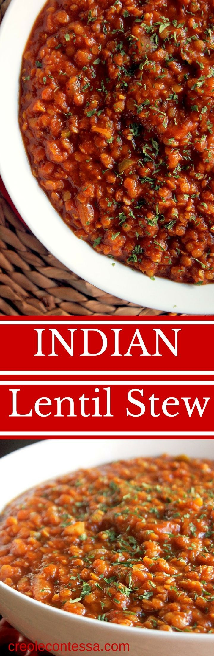 Slow Cooker Indian Lentil Stew-Creole Contessa  http://creolecontessa.com/2015/09/slow-cooker-indian-lentil-stew/  ingredients:  3 c red lentils 3 1/2 c crushed tomatoes 6 c veg broth 1 white onion  2 cloves garlic  3 Serrano chili  1 T creole seasoning 1 T garlic powder 1 T onion powder 1/2 T black pepper 1/2 T curry powder 1/2 T paprika 1/2 T chili powder 1/2 T garam masala powder 1/2 T turmeric   1/2 T ginger powder 2 T cilantro (garnish)