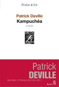 Le meilleur roman français 2011: Kampuchéa, de Patrick Deville - Lire