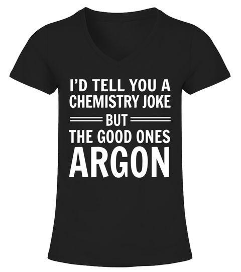 All the good chemistry jokes argon t-shirt The Joker T-shirt