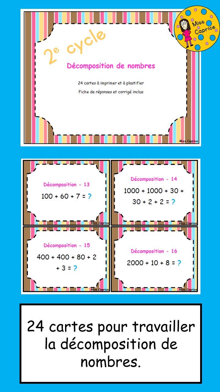 https://www.teacherspayteachers.com/Product/Decomposition-de-nombres-Cartes-a-taches-2e-cycle-2084406 http://www.mieuxenseigner.ca/boutique/index.php?route=product/product&filter_name=D%C3%A9composition+de+nombres&product_id=2790