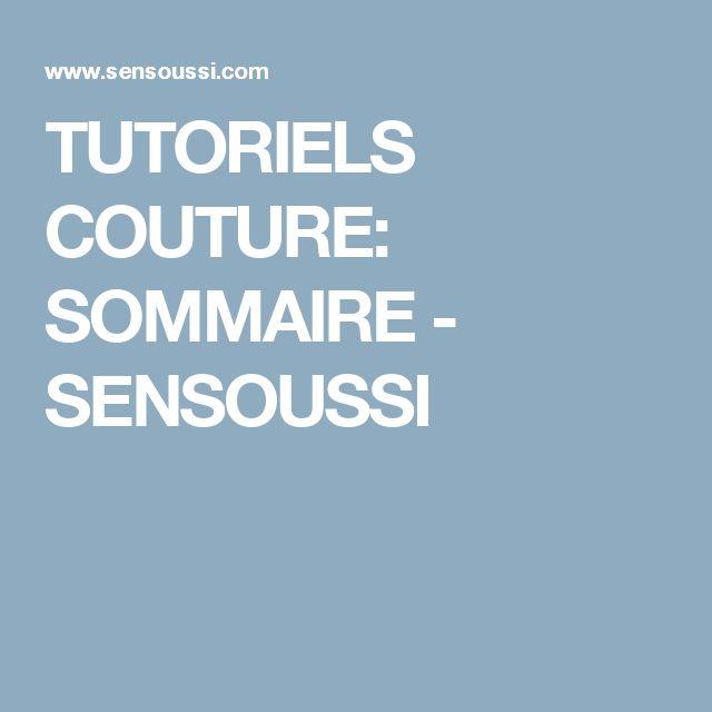 TUTORIELS COUTURE: SOMMAIRE - SENSOUSSI