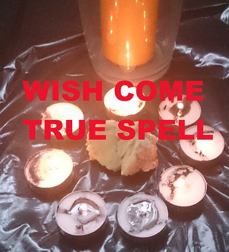 WISH COME TRUE SPELL VERY POWEFUL