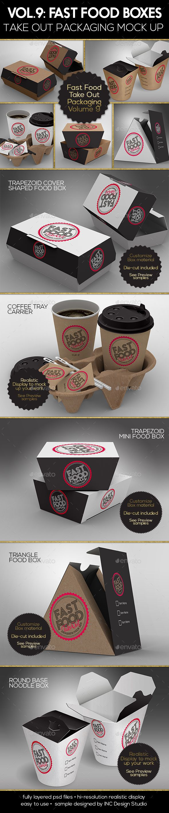 Fast Food Boxes Vol.9: Take Out Packaging Mock Ups by ina717 Volume 9: FAST FOOD TAKE OUT PACKAGING SERIES Five ( 5 ) PSD mock-ups and 5 different type of PackagingTrapezoid Cover Shaped Boxe