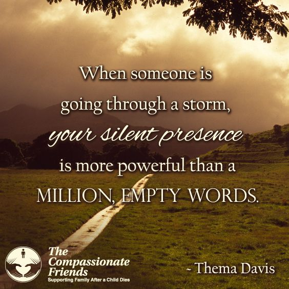 Silent presence. | Quotes & Sayings | Encouragement quotes
