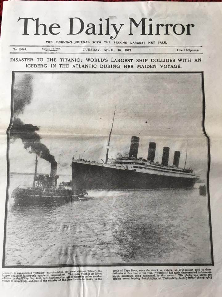 Daily Mirror, April 16th 1912 Show Fascinating Insight into Reporting on Titanic Disaster