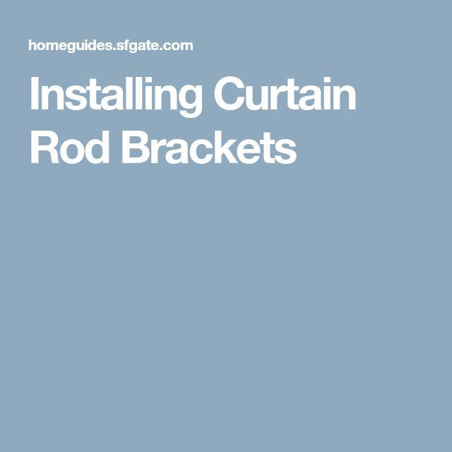 Installing Curtain Rod Brackets