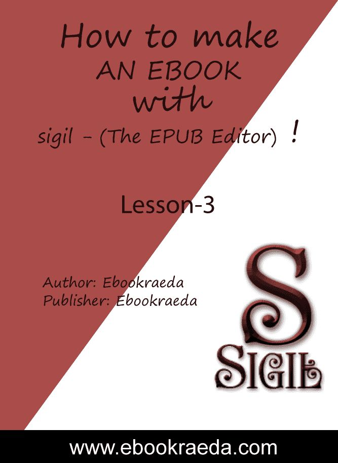 How-to-make-an-ebook-with-Sigil-(The-EPUB-Editor) ! Lesson-3 (Reflowable) Ebookraeda