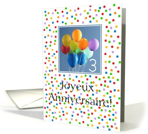3rd Birthday, french card, Joyeux Anniversaire - colored balloons card