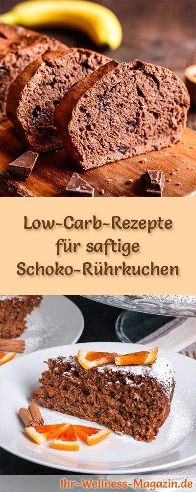 12 Low-Carb-Rezepte für saftige Schoko-Rührkuchen: Gesund, kalorienreduziert, ohne Getreidemehl und ohne Zuckerzusatz ...