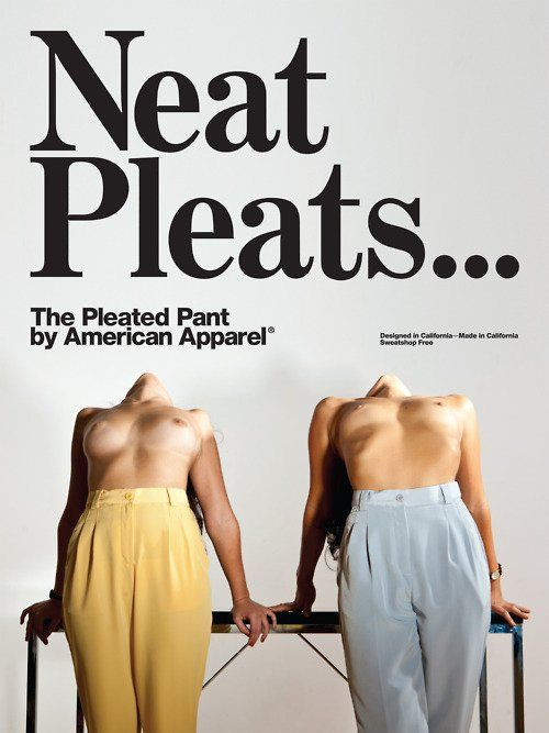 American Apparel's ads are unacceptable and go too far to achieve a simple message. A nude model would attract males but not a female who is interested in the clothing item.