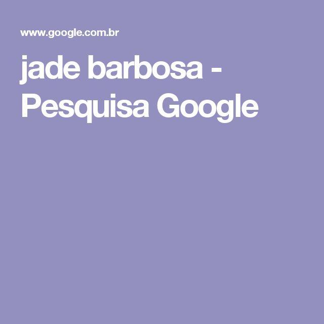 jade barbosa - Pesquisa Google