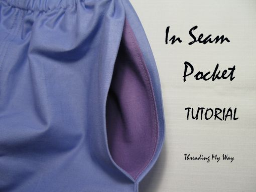 In Seam Pocket TUTORIAL... so easy to add to pants, skirts or shorts ~ Threading My Way