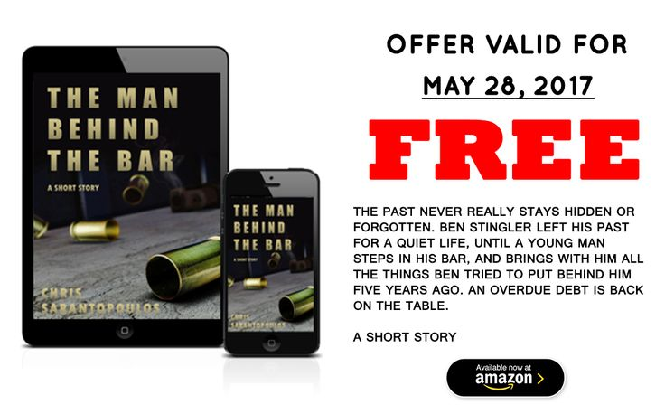 The Man Behind The Bar, by Chris Sarantopoulos, will be free for one day only, Sunday, May 28 2017. #Assassins, #secrets, #guns. This short story has it all.