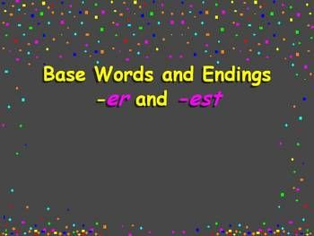 This ppt teaches the students to understand the suffixes er and est and their meaning when added to a word. It also teaches them how to spell the n...